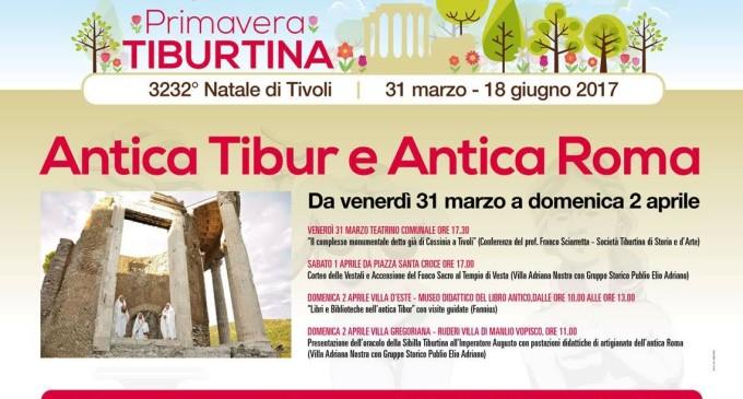 """Tivoli/La Primavera Tiburtina si apre con un viaggio nella Storia: ecco """"Antica Tibur e Antica Roma"""""""