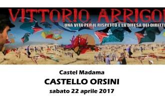 Castel Madama/L'ARCI CIRCOL@perto ricorda Vittorio Arrigoni: l'evento del 22 aprile al Castello Orsini